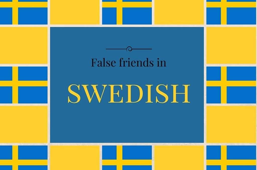 False Friends In Swedish