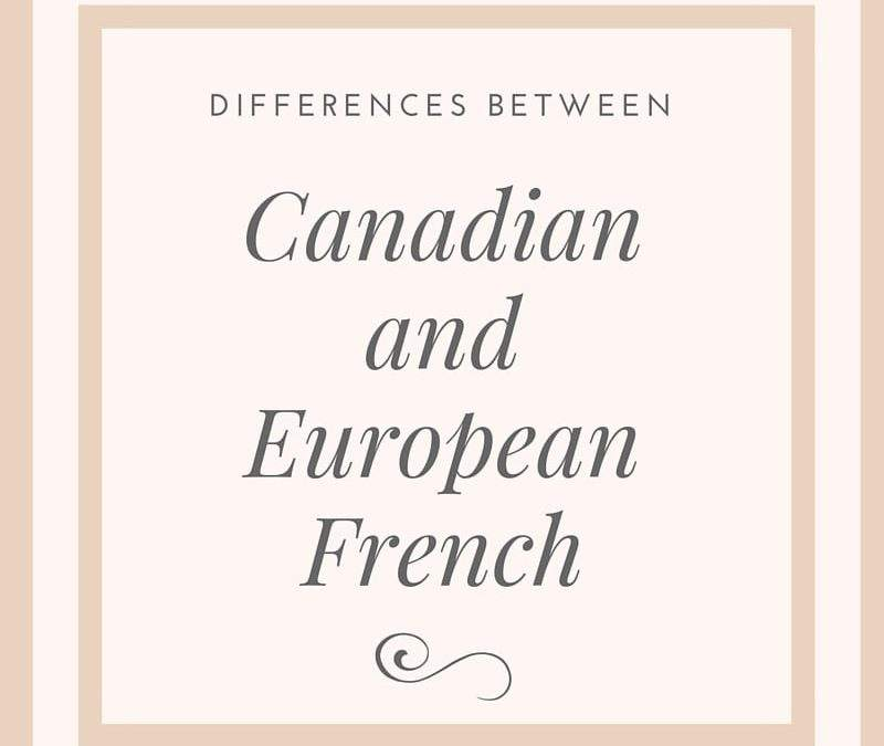 Canadian French and European French