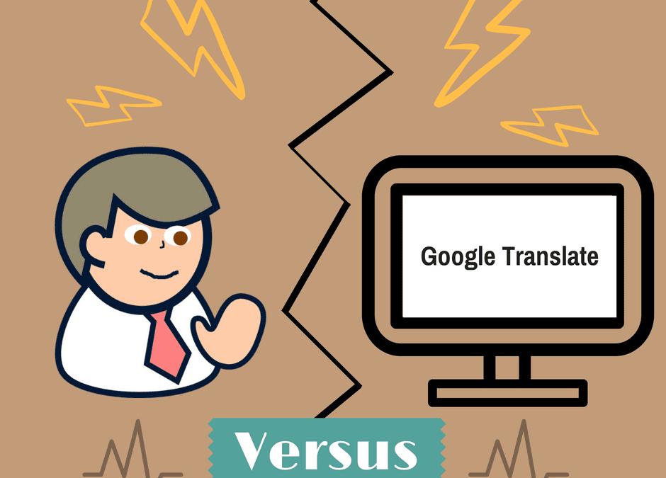 Google Translate Online vs. Professional Translators