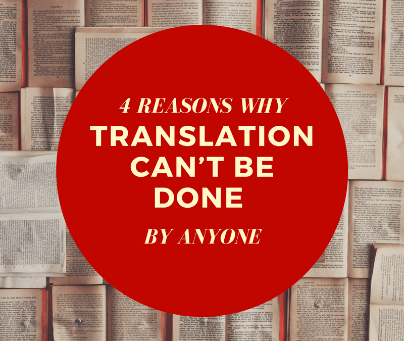 Challenges that come up when translating, can anyone handle them?