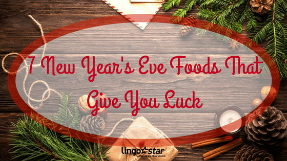 7 New Year's Eve Foods That Give You Luck