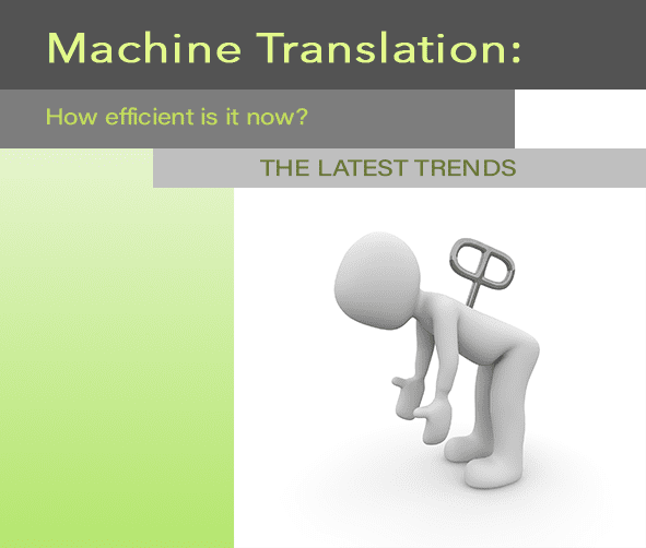 Machine and Human Translation: Latest Trends
