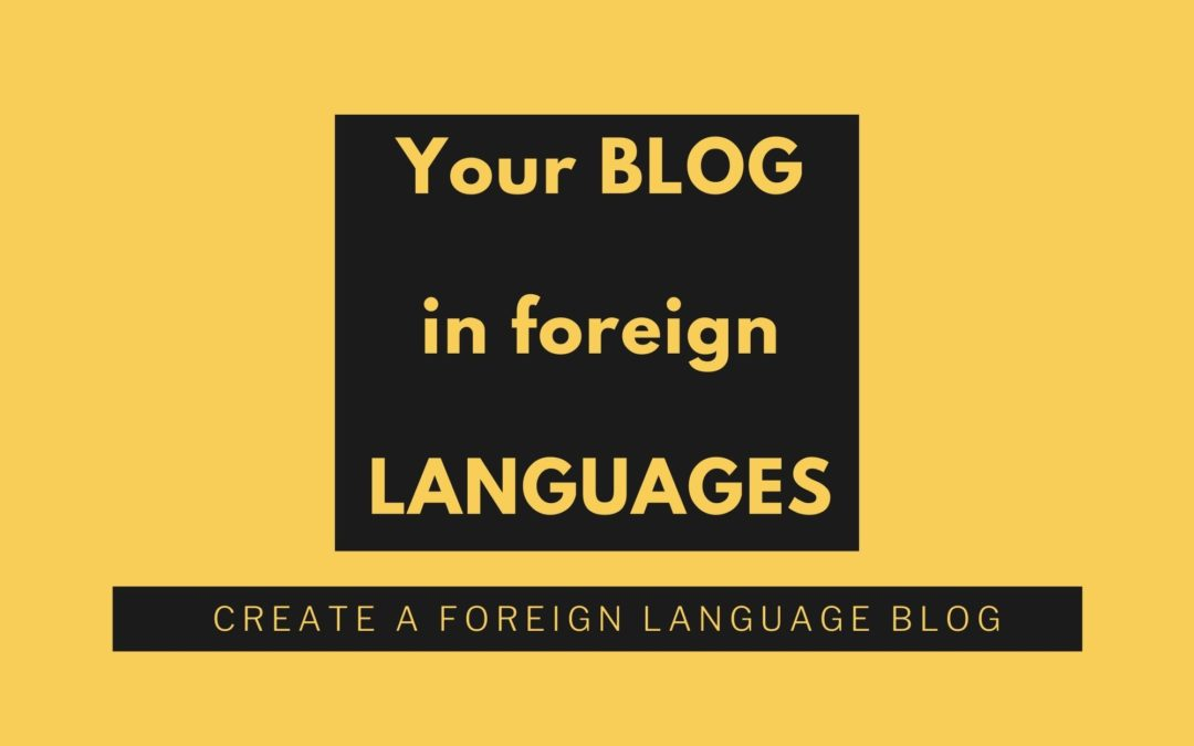 How to write and publish a foreign language blog post in 24 hours