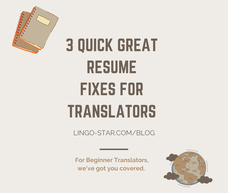 3 Top Tips for a Beginner Freelance Translator Resume