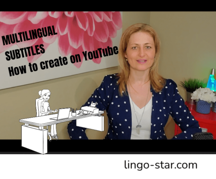 How to Subtitle Videos in YouTube – Foreign Subtitles – April Newsletter